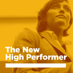 The New High Performer