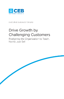 Drive Growth by Challenging Customers